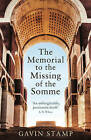 The Memorial to the Missing of the Somme by Gavin Stamp (Paperback, 2016)