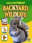 Backyard Wildlife by Katie Gillespie (Hardback, 2014)