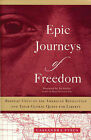Epic Journeys of Freedom: Runaway Slaves of the American Revolution and Their Global Quest for Liberty by Cassandra Pybus (Paperback / softback, 2007)