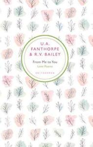 de-Me-To-You-Love-Poems-by-U-A-fanthorpe-R-V-Bailey-Libro-De-Bolsillo-978