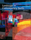 Landscape in Contemporary Quilts: Design and Technique by Ineke Berlyn (Hardback, 2006)