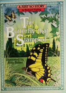 The-Butterfly-That-Stamped-Just-So-Stories-Kipling-Rudyard-Very-Good-Book