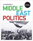 An Introduction to Middle East Politics: Continuity, Change, Conflict and Co-Operation by Benjamin MacQueen (Hardback, 2013)