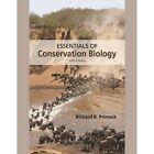 Essentials of Conservation Biology by Richard B. Primack (Hardback, 2014)