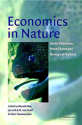 1 of 1 - USED (VG) Economics in Nature: Social Dilemmas, Mate Choice and Biological Marke