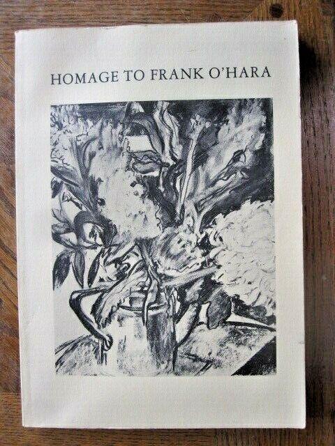 Homage to Frank O'Hara (1988, Paperback, Revised) by Bill Berkson & Joe Lesueur
