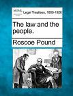 The Law and the People. by Roscoe Pound (Paperback / softback, 2010)