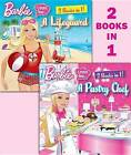 Barbie I Can Be a Pastry Chef/I Can Be a Lifeguard by Freya Woods (Paperback / softback, 2012)