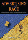 Advertising and Race: Global Phenomenon, Historical Challenges, and Visual Strategies by Linda C. L. Fu (Paperback, 2014)