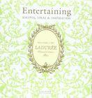 Laduree Entertaining: Recipes, Ideas & Inspiration by Vincent Lemains, Michel Lerouet (Hardback, 2012)