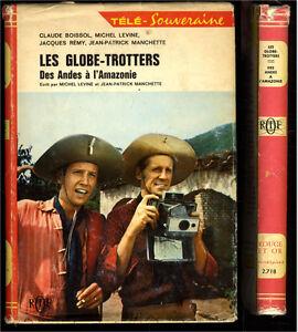 LES GLOBE TROTTERS DES ANDES A L\'AMAZONIE LEVINE + MANCHETTE TELE | eBay