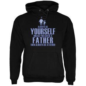 toujours Sweat père adulte toi Fête pères des capuche noir même à être wn8OkXP0