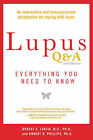Lupus Q&A: Everything You Need to Know by Robert G. Lahita, Robert H. Phillips (Paperback, 2015)