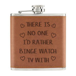 There-Est-No-One-I-039-D-Rather-Binge-Montre-Television-170ml-Cuir-PU-Hip-Flasque