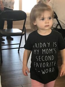 4f9c892fd8 friday is my moms second favorite f word t shirt funny cute unisex ...
