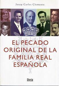 El-pecado-original-de-la-Familia-Real-Espanola-Josep-Carles-Clemente