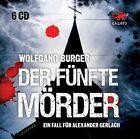 Der fünfte Mörder von Wolfgang Burger (2013)
