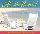 Ah The Beach by Willow Creek Press 9781682342473 (calendar 2016)