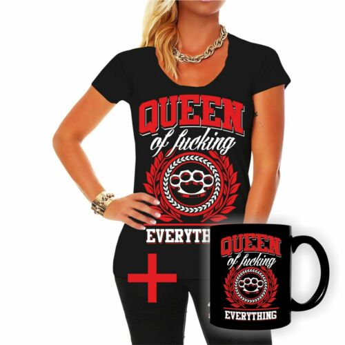 Tasse Queen of fucking everything Frauen T-Shirt Queen of fucking everything