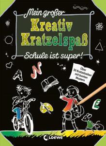 Mein großer Kreativ-Kratzelspaß: Schule ist super! - Neckartenzlingen, Deutschland - Mein großer Kreativ-Kratzelspaß: Schule ist super! - Neckartenzlingen, Deutschland