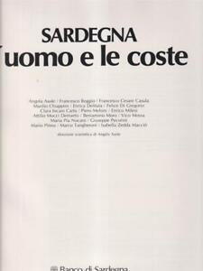 SARDEGNA. L'UOMO E LE COSTE  AA.VV. BANCO DI SARDEGNA 1983