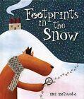 Footprints in the Snow by Mei Matsuoka (Hardback, 2008)