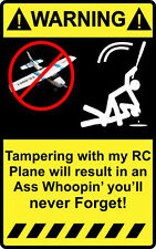 """4"""" Warning Tampering with my Rc Plane Decal Sticker GWS Slow Stick Multiplex"""