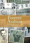 Forever Arabian: Life in a Small Southern Town by Don W Laney (Hardback, 2013)