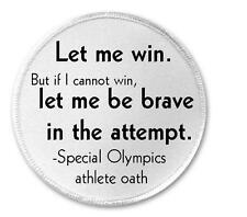 """Let Me Win Be Brave Special Olympics Athlete Oath - 3"""" Sew / Iron On Patch"""