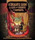 a Dragon's Guide to The Care and Feeding of Humans by Laurence Yep 9781101891568