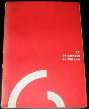 12° Triennale di Milano catalogo 1960 a cura di Pier Carlo Santini