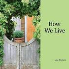 How We Live by Jane Masters (Paperback / softback, 2016)