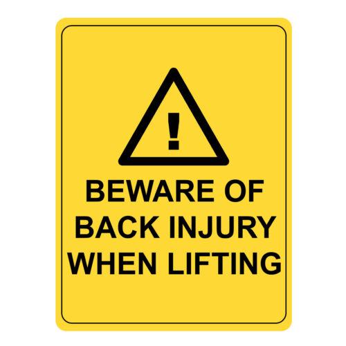 Beware Of Back Injury When Lifting Warning Sign Metal//Aluminium UV Safety Signs