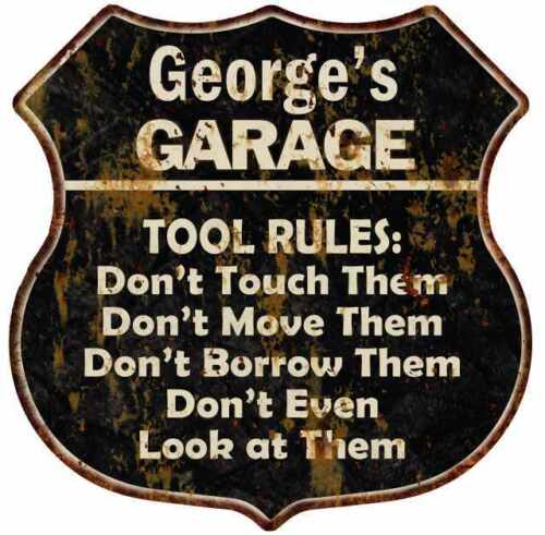 George/'s Garage Tool Rules Personalized Shield Metal Sign Gift 211110003285