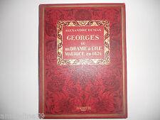 Alexandre Dumas - Georges ou Un Drame à l'ile Maurice - 1928