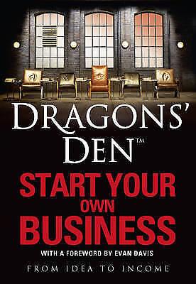 Dragons' Den: Start Your Own Business