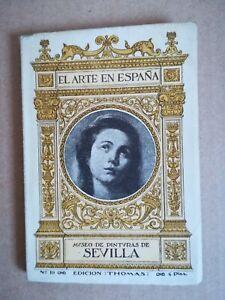 EL-ARTE-EN-ESPANA-NUMERO-19-MUSEO-DE-PINTURAS-DE-SEVILLA-EDICION-THOMAS-1940