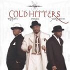 Cold Hitters by Cold Hitters (CD, Mar-2003, 4 Gold)