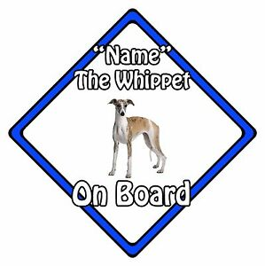 Personalised-Dog-On-Board-Car-Safety-Sign-Whippet-On-Board-Blue