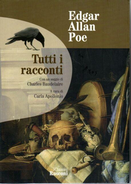 TUTTI I RACCONTI - Poe - narrativa - classici - letteratura