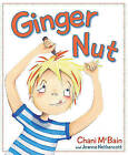 Ginger Nut by Chani McBain (Paperback, 2011)