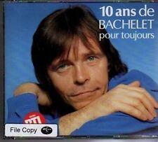 (AT924) 10 Ans De Bachelet Pour Toujours 2CDs - 1992 CD