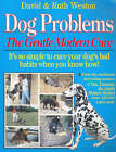 Dog Problems: The Gentle Modern Cure by David Weston, Ruth Ross (Paperback, 1992)