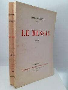 DEDICACE-MAURICE-BETZ-LE-RESSAC-ROMAN-1932-ED-EMILE-PAUL-ET-FRERES-PARIS