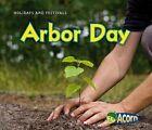 Arbor Day by Rebecca Rissman (Paperback / softback, 2010)
