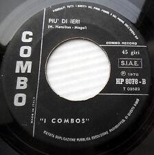 I COMBOS Italy mod popcorn 45 PIU DI IERI / TU SEI TU STRONG VG cond.w6600 HEAR