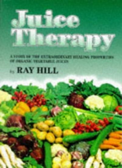 Juice Therapy By Ray Hill