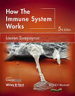 How the Immune System Works by Lauren M. Sompayrac (Paperback, 2015)