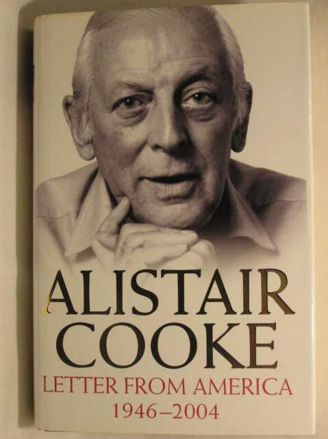 Letter from America: 1946-2004, Cooke, Alistair, Excellent Book