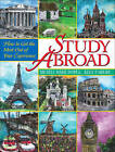 Study Abroad: How to Get the Most Out of Your Experience by Kelly P. Mirsky, Michele-Marie Dowell (Paperback, 2002)